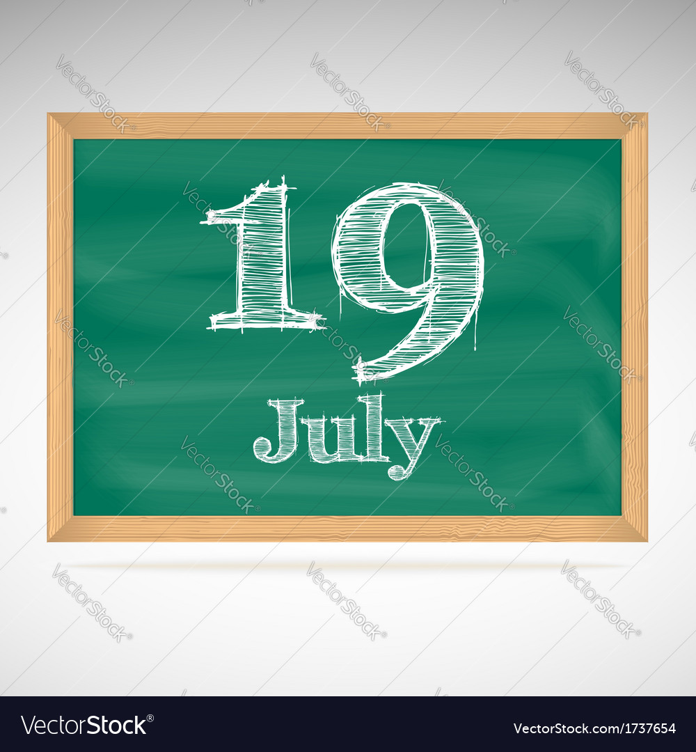 July 19 day calendar school board date vector | Price: 1 Credit (USD $1)