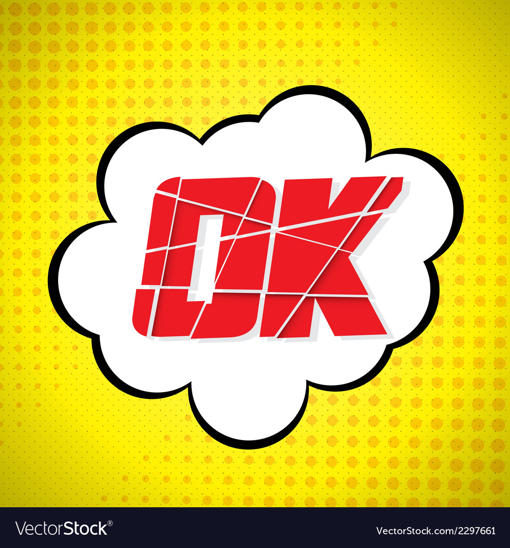 Ok message design in pop-art style vector | Price: 1 Credit (USD $1)