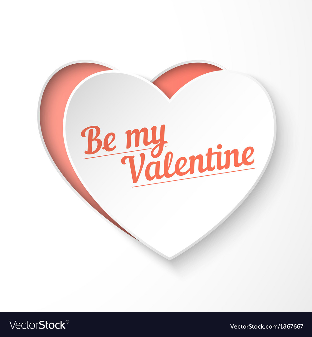 Be my valentine paper 3d heart holiday card vector | Price: 1 Credit (USD $1)
