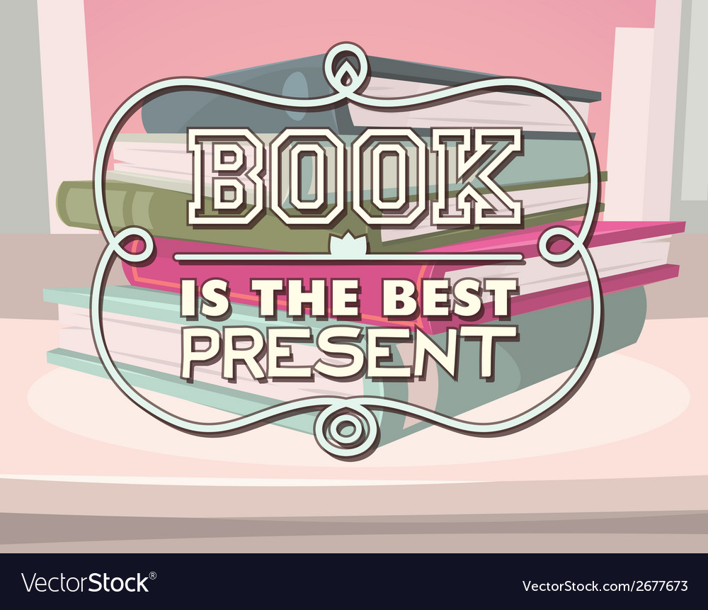 Book is the best present vector | Price: 1 Credit (USD $1)