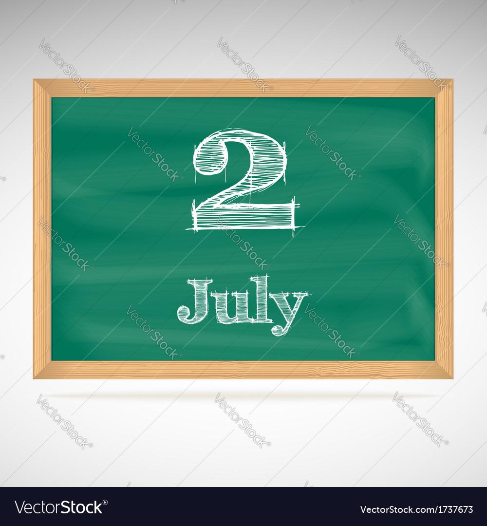 July 2 day calendar school board date vector | Price: 1 Credit (USD $1)