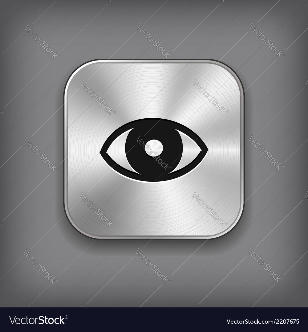 Eye icon - metal app button vector | Price: 1 Credit (USD $1)