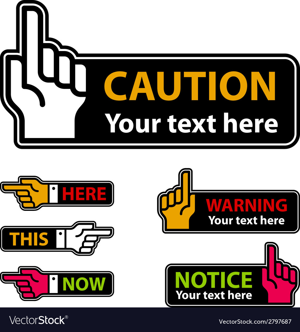 Warning forefinger and pointing hand labels vector | Price: 1 Credit (USD $1)
