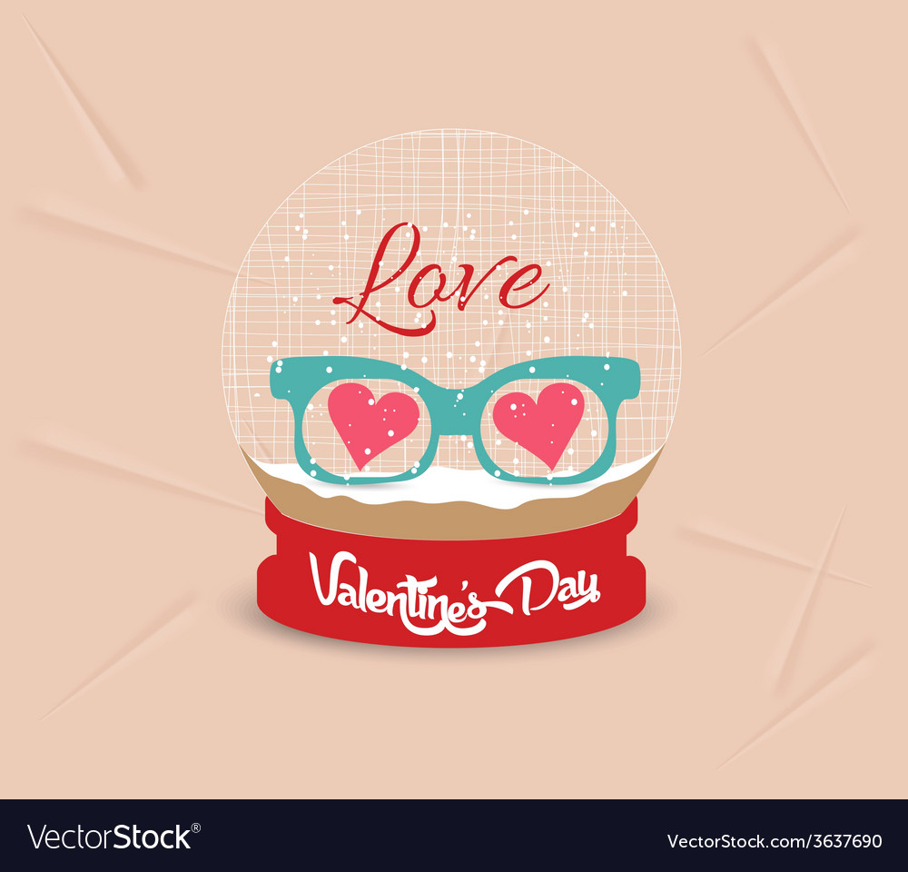 Happy valentines day with glasses heart globe vector   Price: 1 Credit (USD $1)
