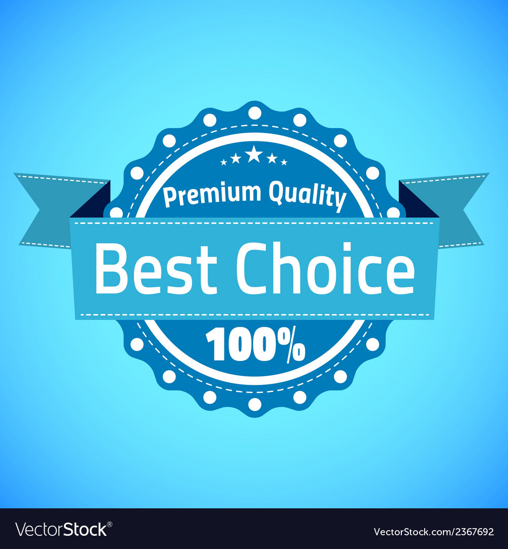 Best choice premium quality badge vector | Price: 1 Credit (USD $1)