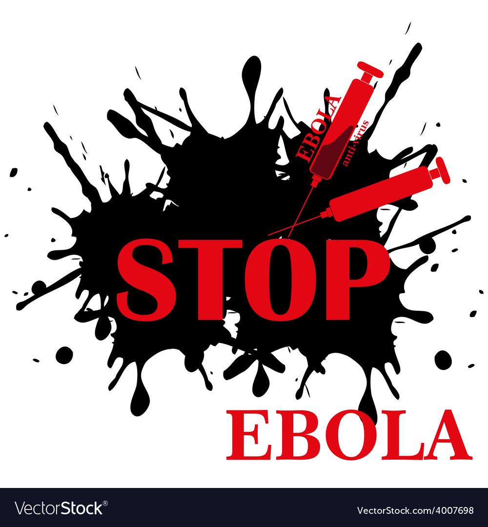 Ebola virus stop vector | Price: 1 Credit (USD $1)