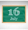 July 16 day calendar school board date vector