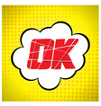 Ok message design in pop-art style vector
