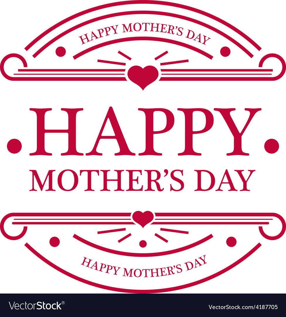 Happy mothers day emblem vector | Price: 1 Credit (USD $1)