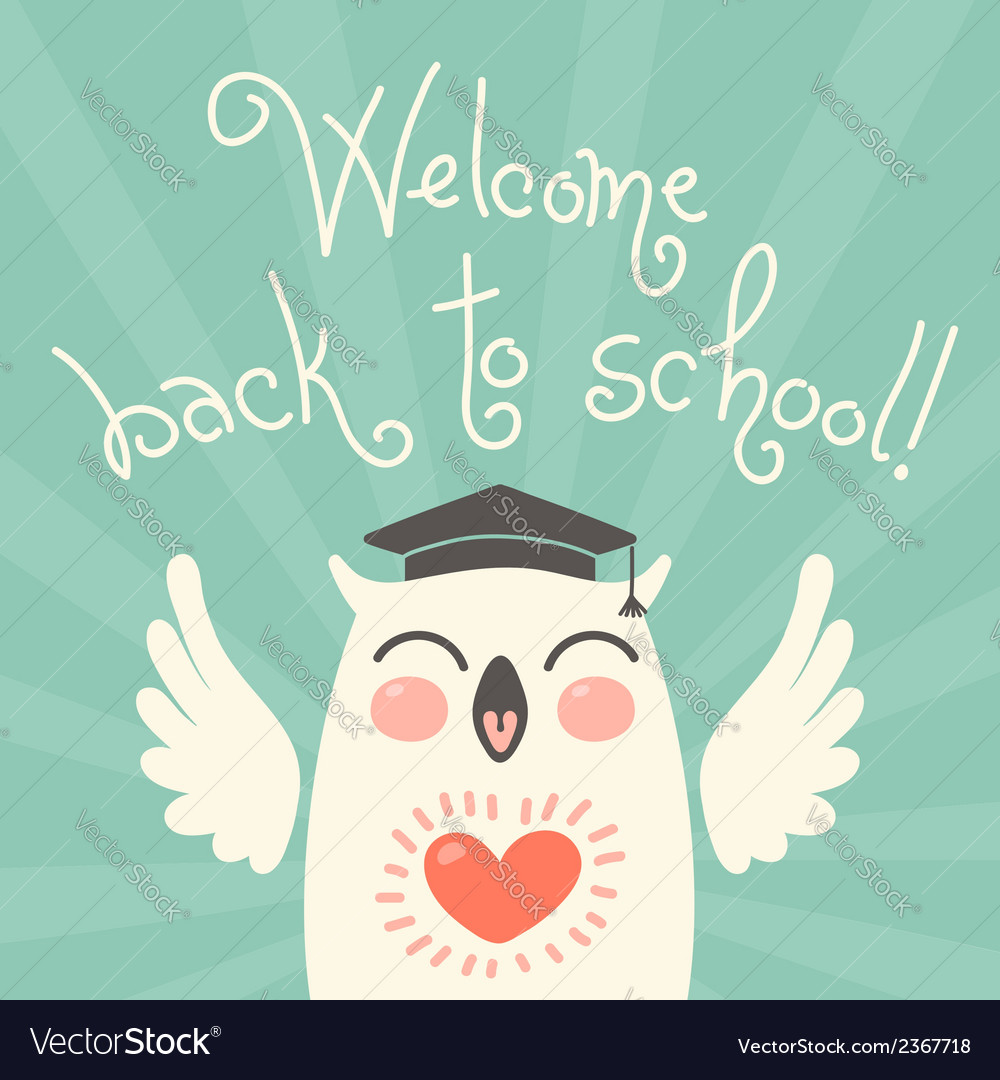 Welcome back to school card with an owl vector | Price: 1 Credit (USD $1)