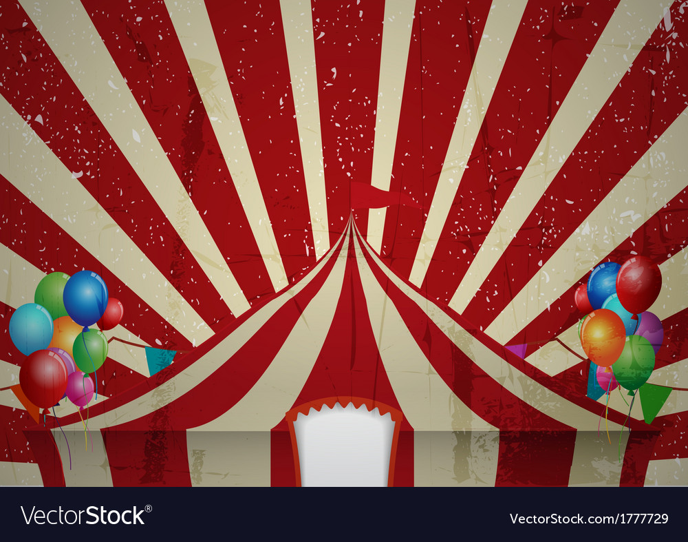 Vintage circus a circus vintage poster for your a vector | Price: 1 Credit (USD $1)