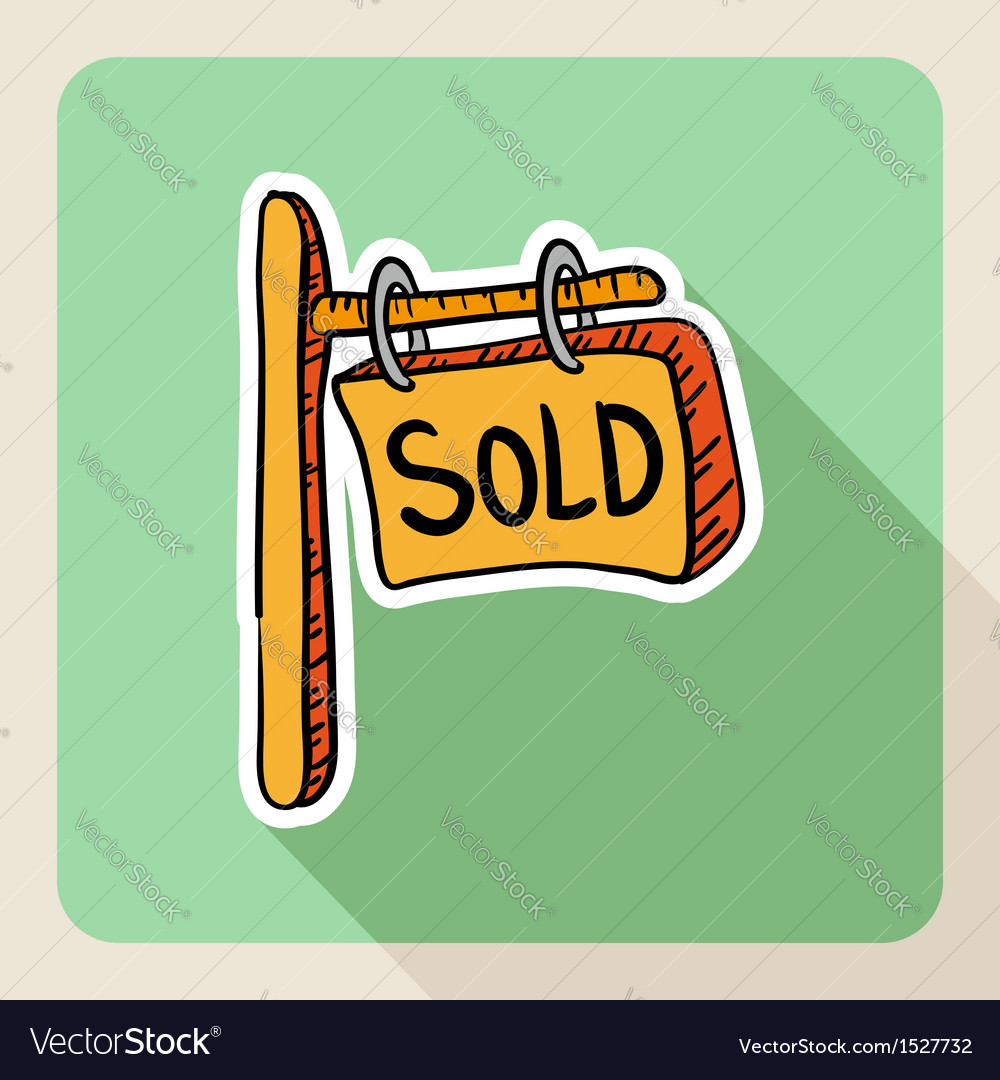 Sketch style real estate sold post sign vector | Price: 1 Credit (USD $1)
