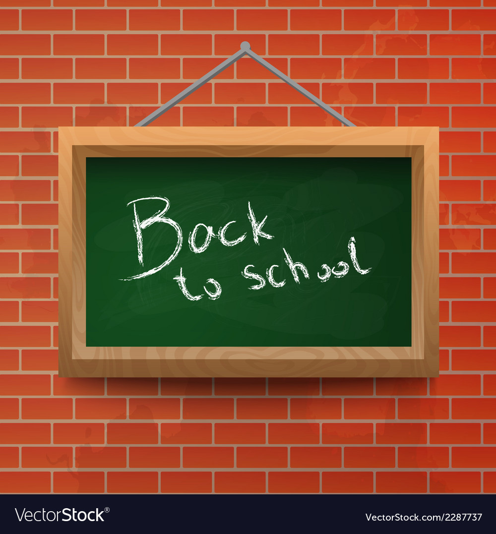 Back to school chalkboard on a brick wall vector | Price: 1 Credit (USD $1)