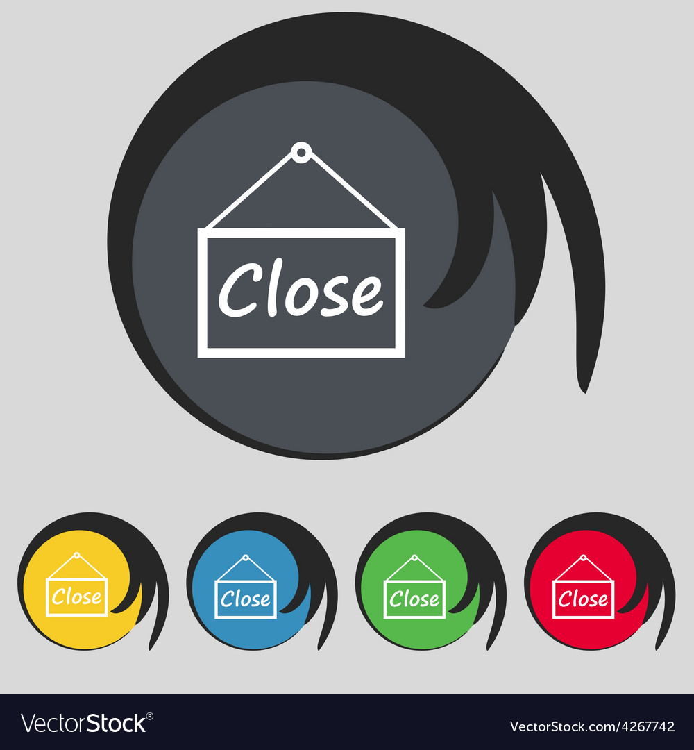Close icon sign symbol on five colored buttons vector | Price: 1 Credit (USD $1)
