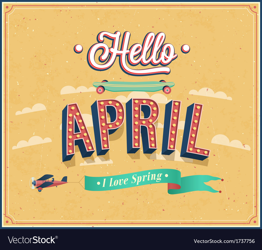 Hello april typographic design vector | Price: 1 Credit (USD $1)