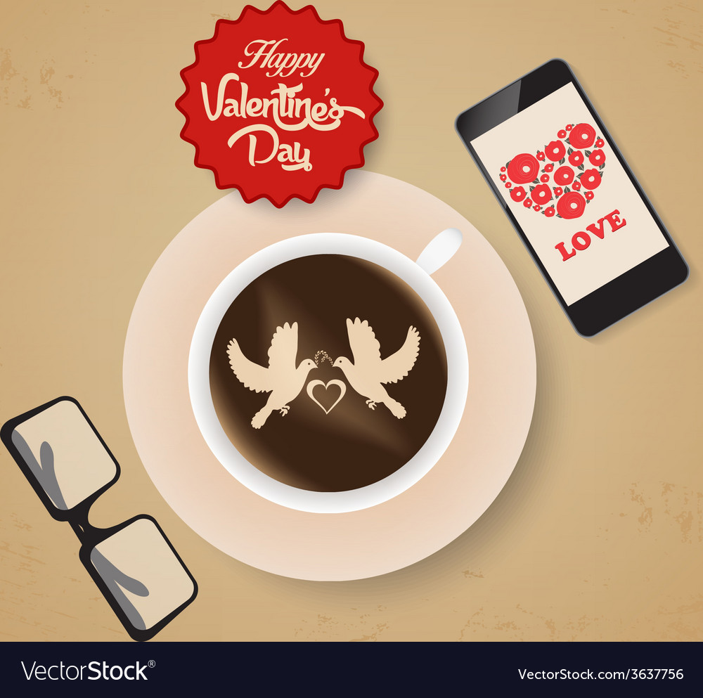 Valentines day coffee and all you need is love vector | Price: 1 Credit (USD $1)