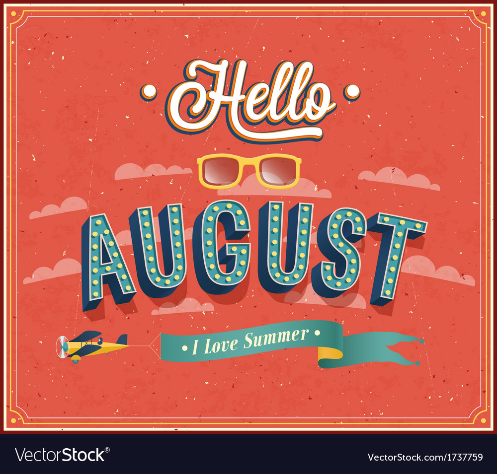 Hello august typographic design vector | Price: 1 Credit (USD $1)