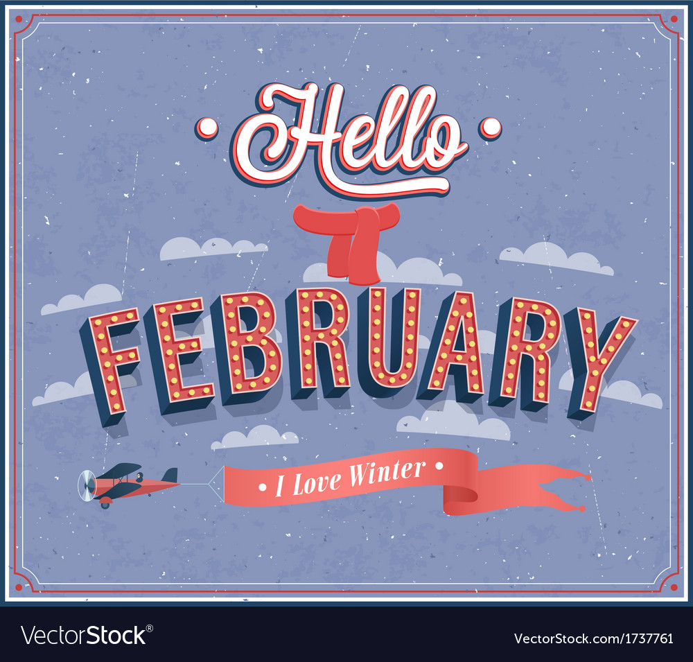 Hello february typographic design vector | Price: 1 Credit (USD $1)