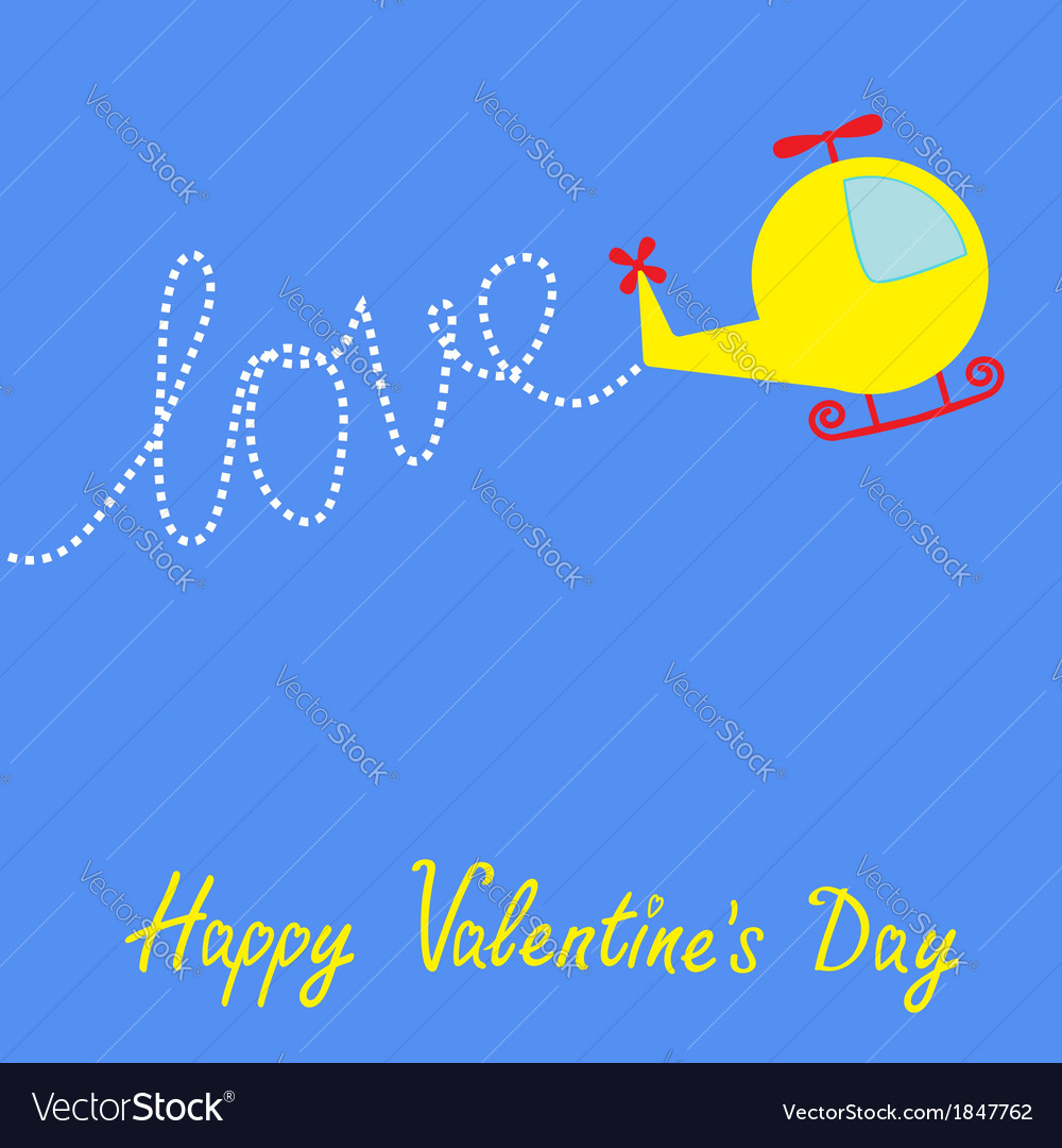 Cartoon helicopter word love valentines day vector | Price: 1 Credit (USD $1)