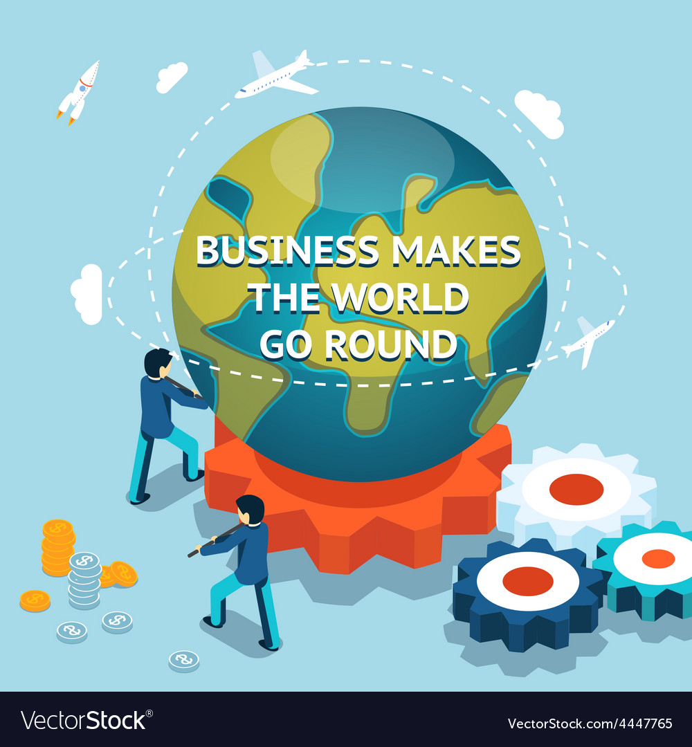 Business makes the world go round vector | Price: 1 Credit (USD $1)