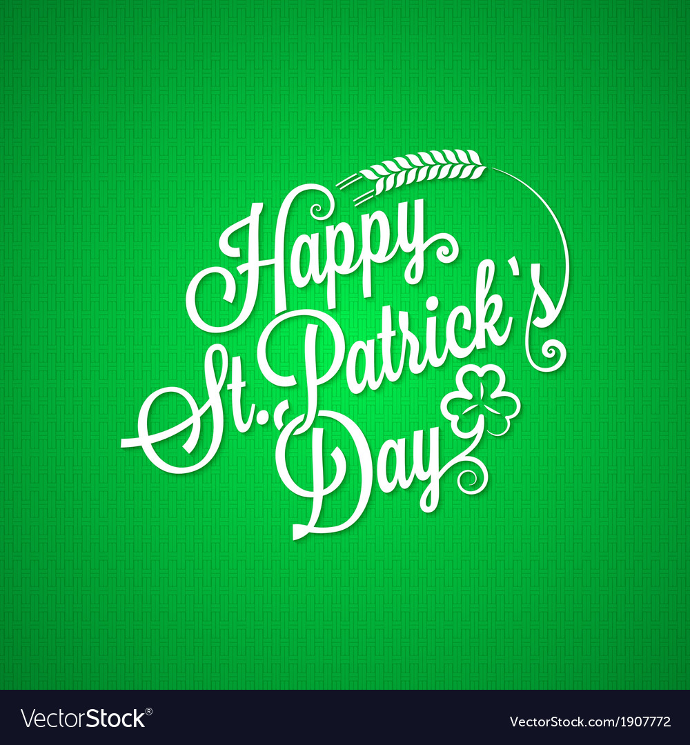 Patrick day vintage lettering background vector | Price: 1 Credit (USD $1)