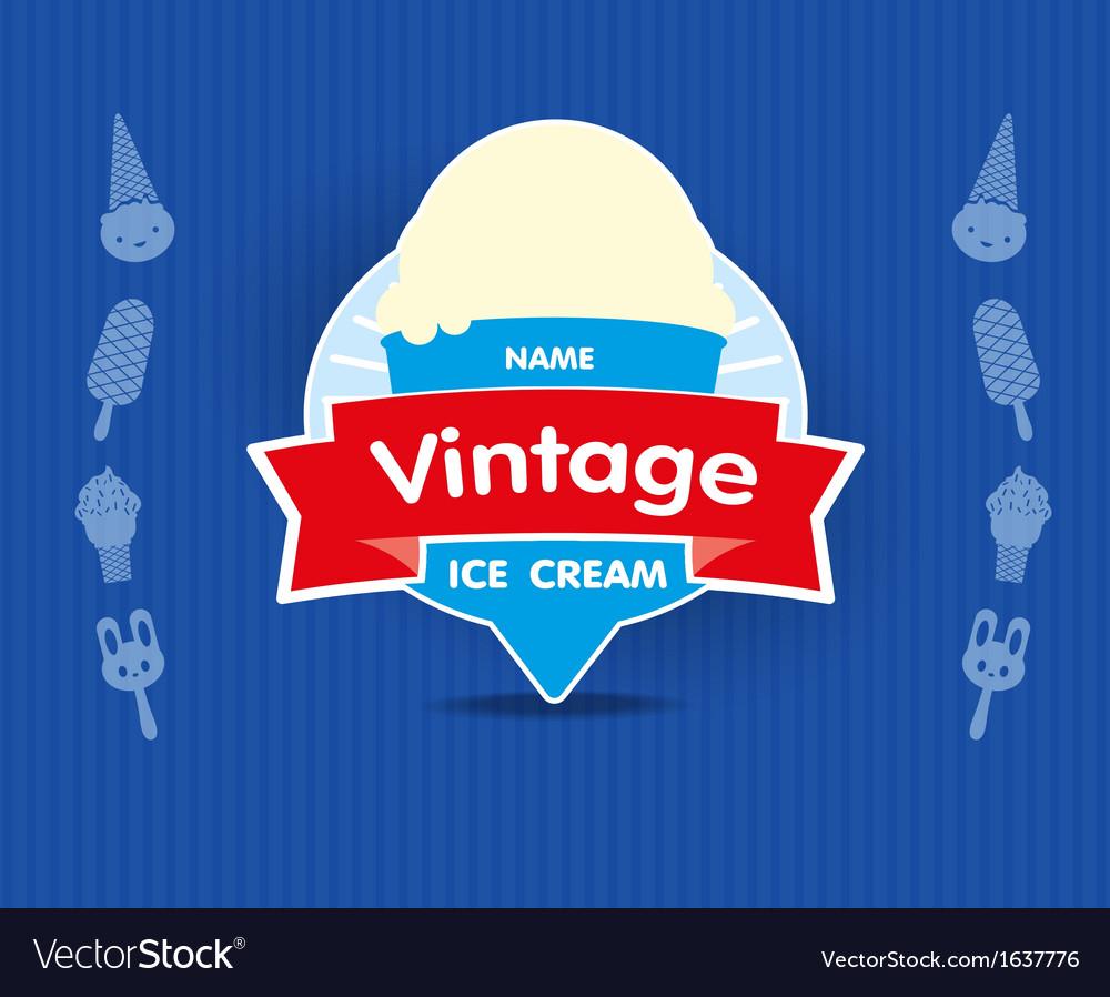 Ice cream vintage label vector   Price: 1 Credit (USD $1)