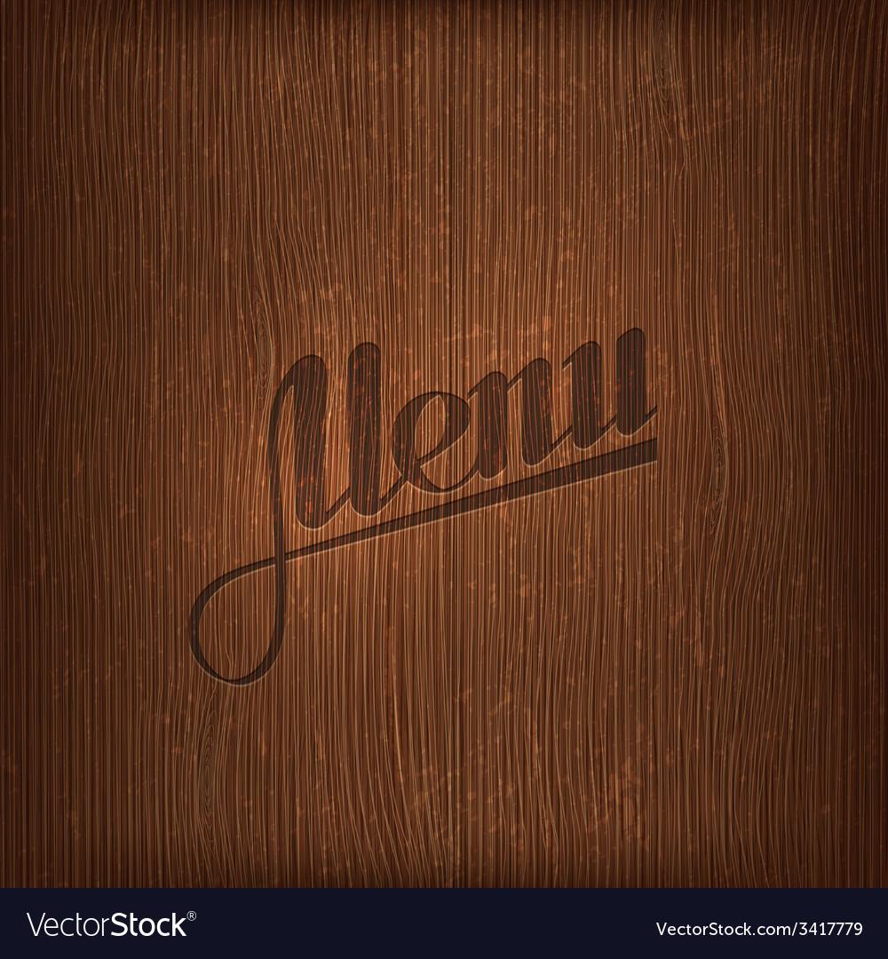 Restaurant menu design on wood background vector   Price: 1 Credit (USD $1)