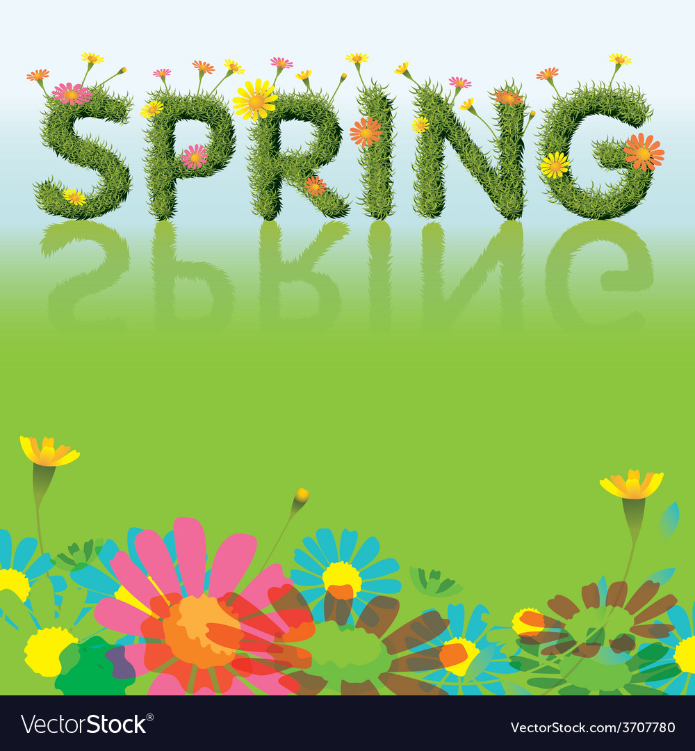 Flowers spring season background with grass font vector | Price: 1 Credit (USD $1)