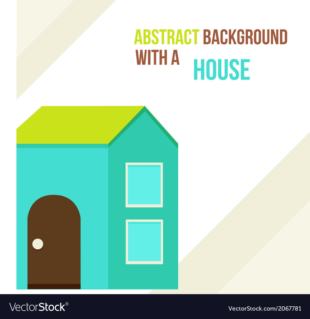 Abstract background with a house in a flat style vector | Price: 1 Credit (USD $1)