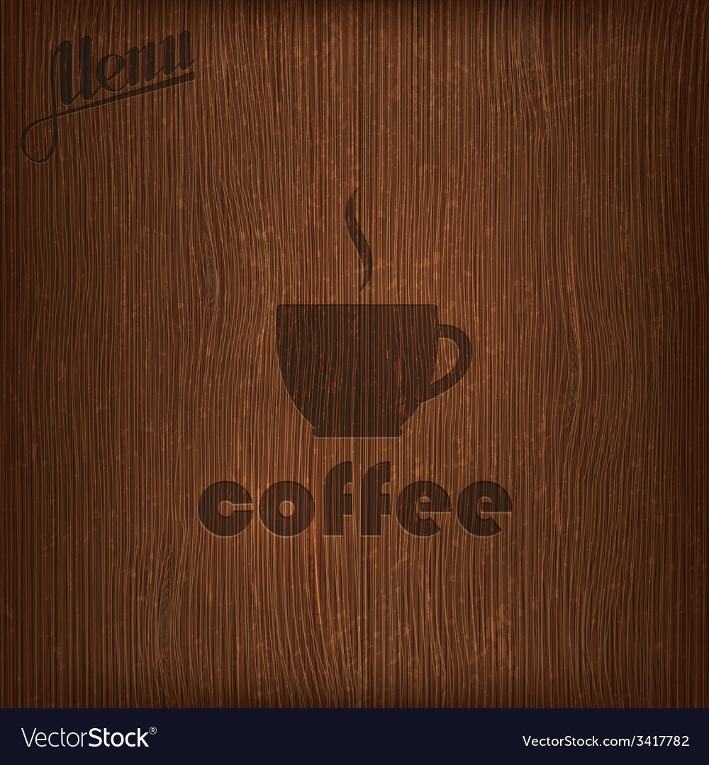 Restaurant menu design with coffee cup on wood vector | Price: 1 Credit (USD $1)