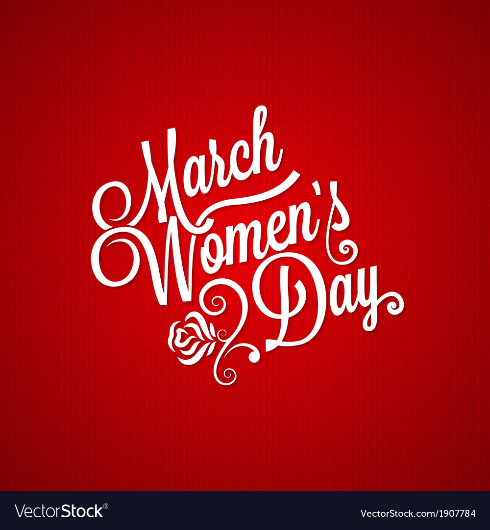8 march women day vintage lettering background vector | Price: 1 Credit (USD $1)