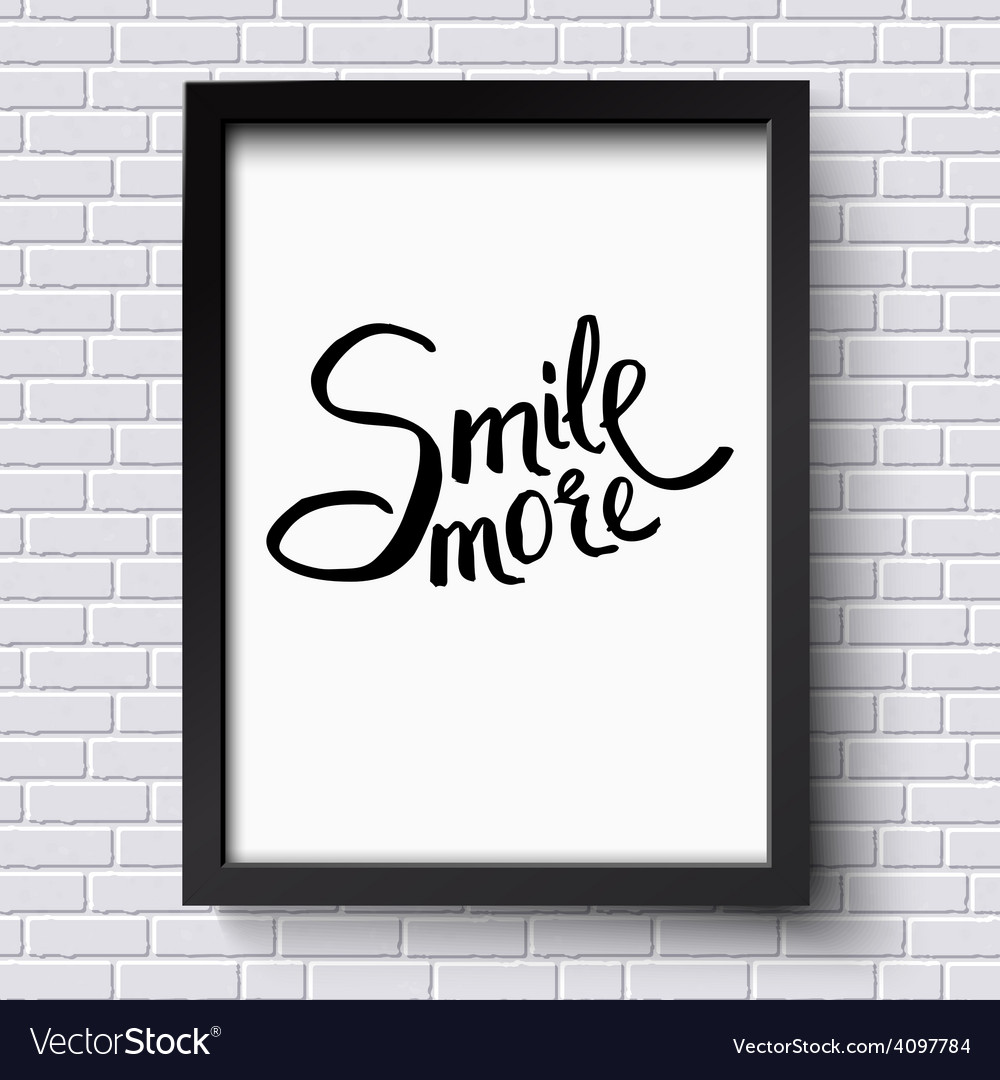 Smile more concept on a black and white frame vector | Price: 1 Credit (USD $1)