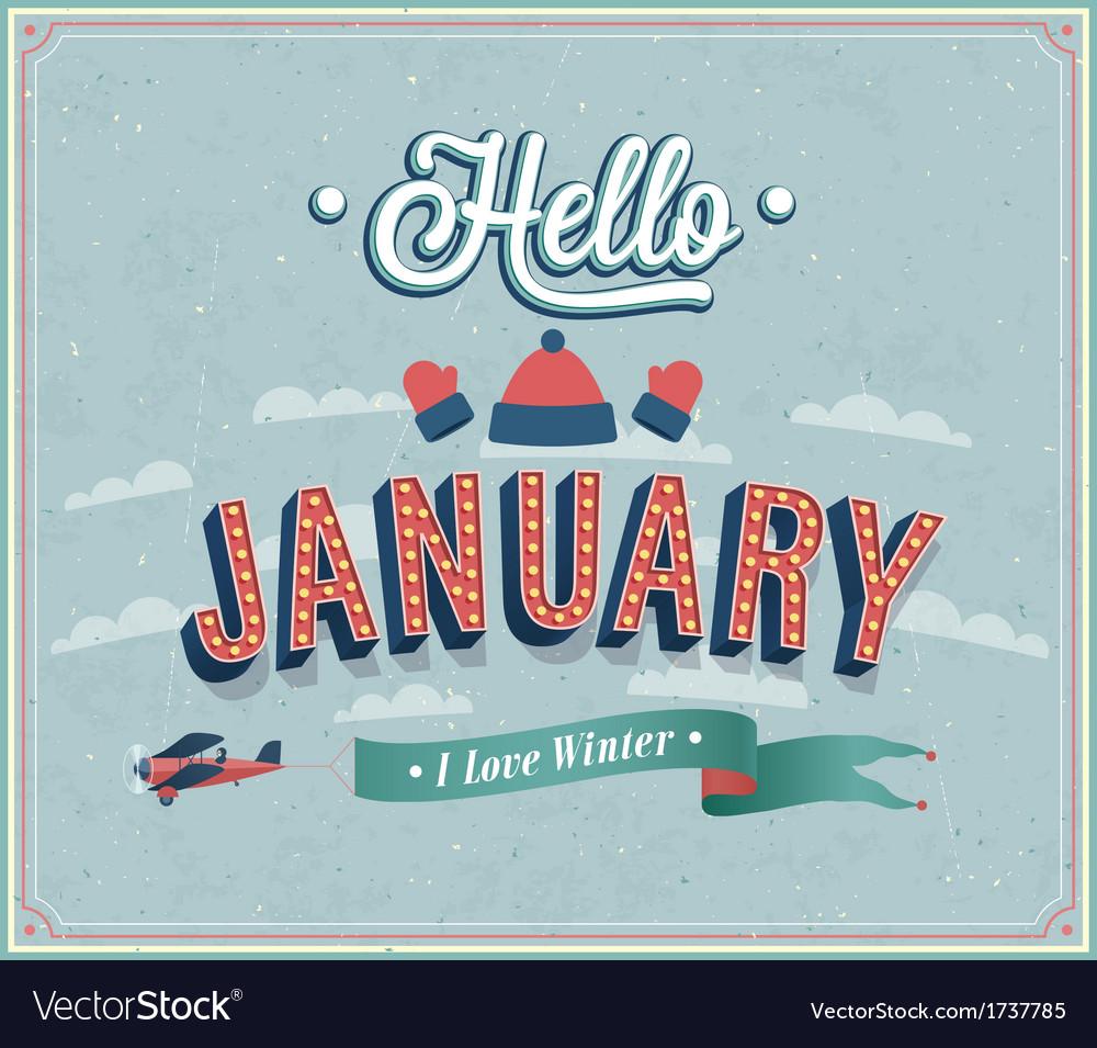 Hello january typographic design vector | Price: 1 Credit (USD $1)