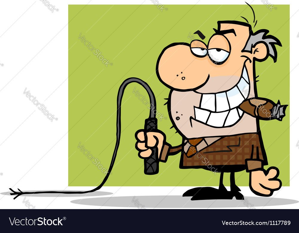 Boss with a whip in his hand vector | Price: 1 Credit (USD $1)
