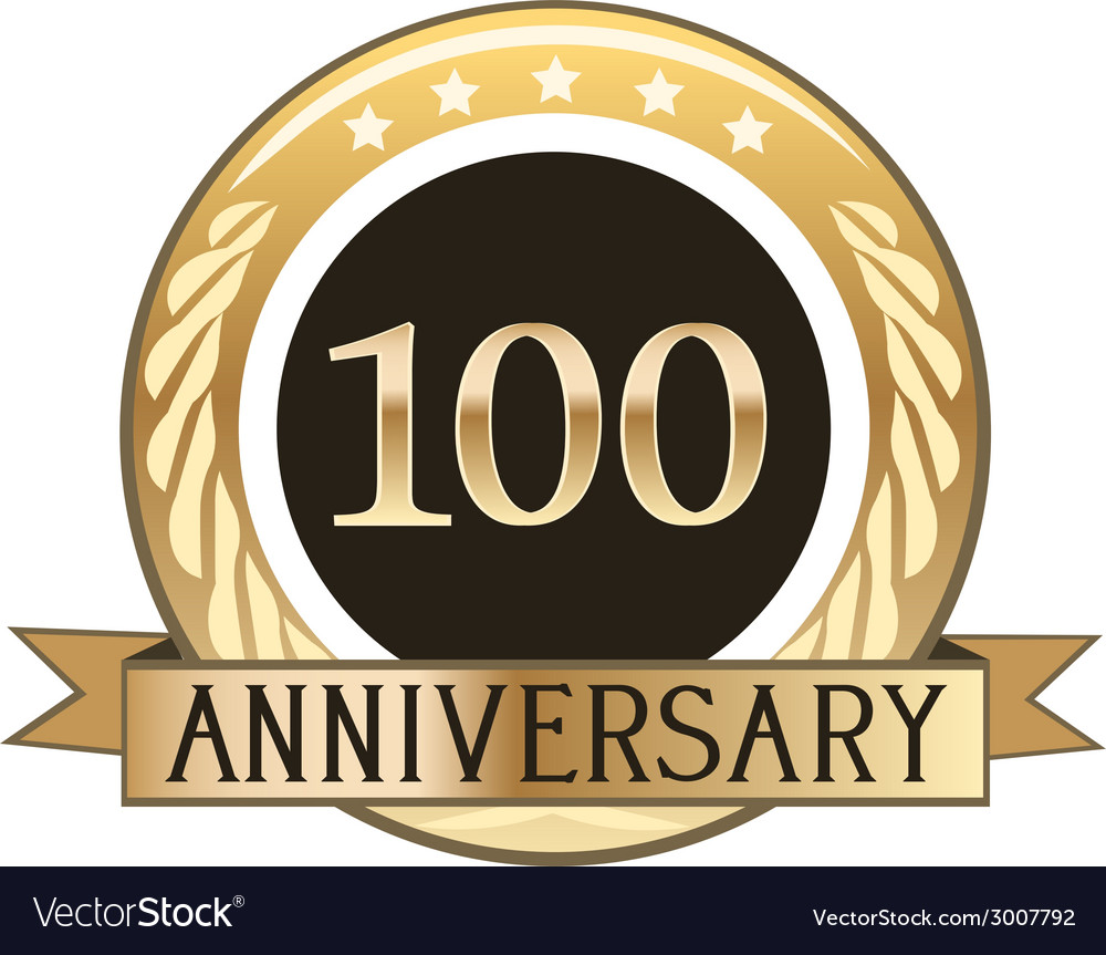 One hundred year anniversary badge vector