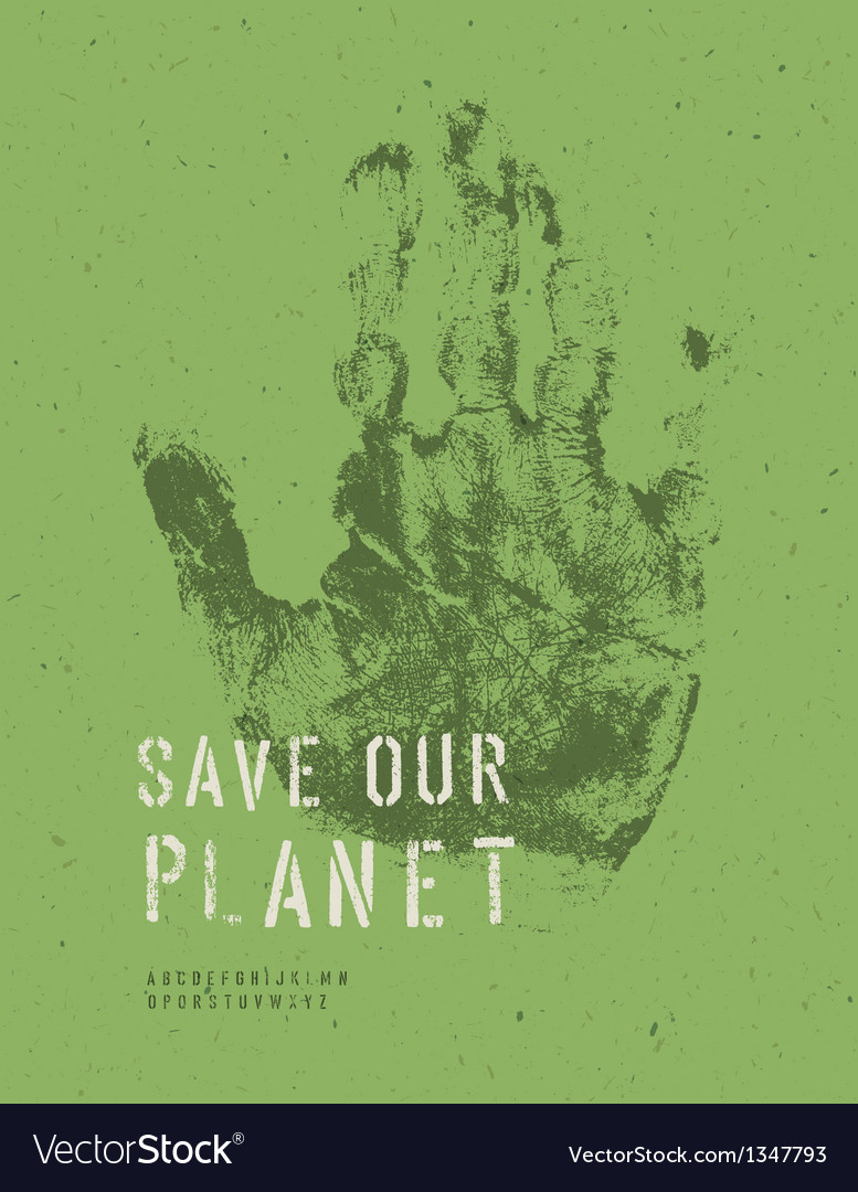 Save our planet poster handmark vector | Price: 1 Credit (USD $1)