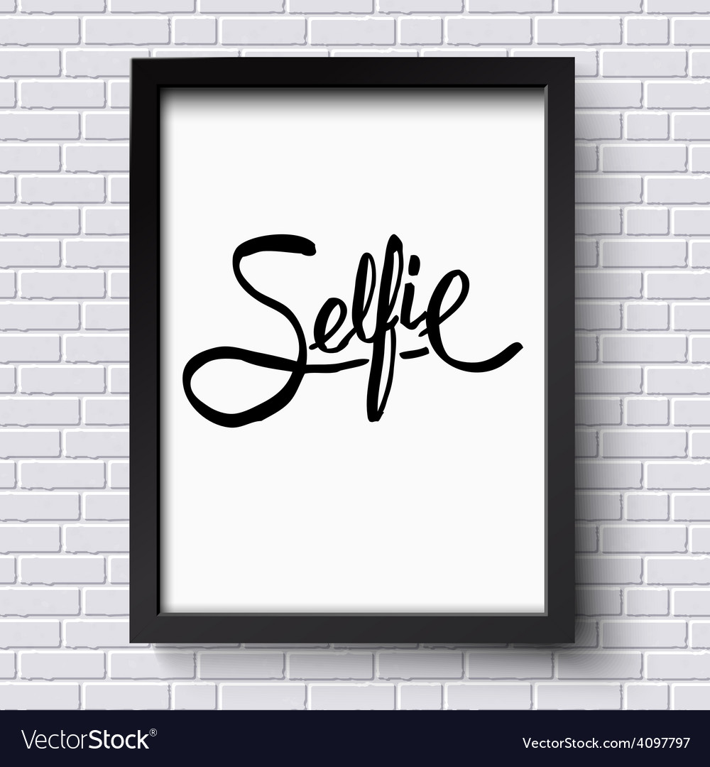 Black text design for selfie concept on a frame vector | Price: 1 Credit (USD $1)