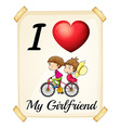I love my girlfriend vector