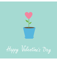 Heart flower in pot happy valentines day vector