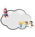 An empty cloud template with kids and a rocket vector