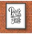 Paris is always a good idea concept on a frame vector