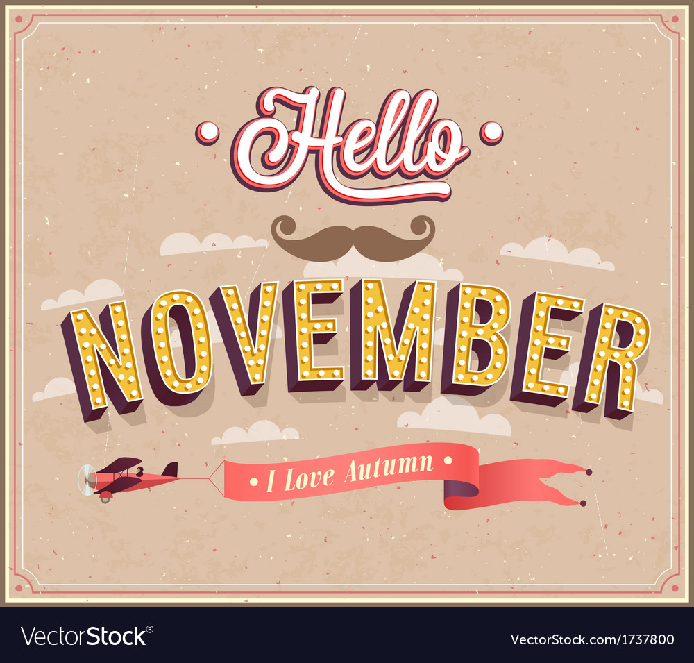 Hello november typographic design vector | Price: 1 Credit (USD $1)