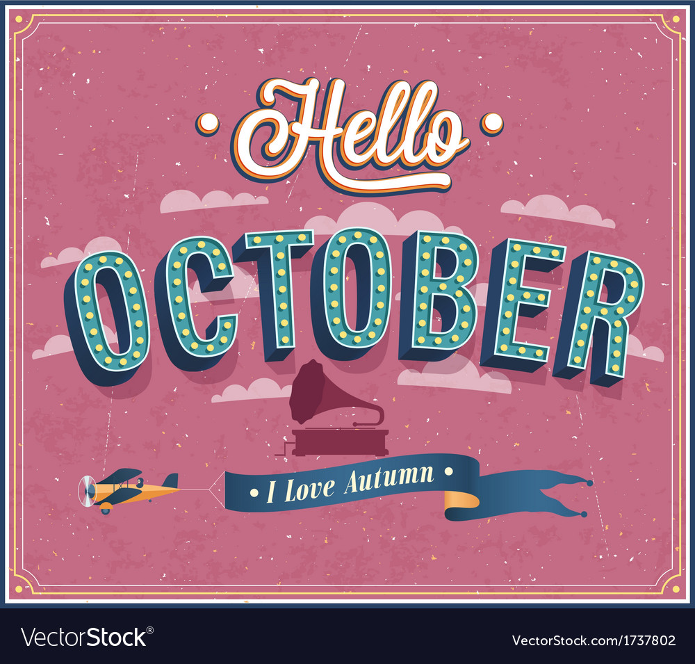 Hello october typographic design vector | Price: 1 Credit (USD $1)