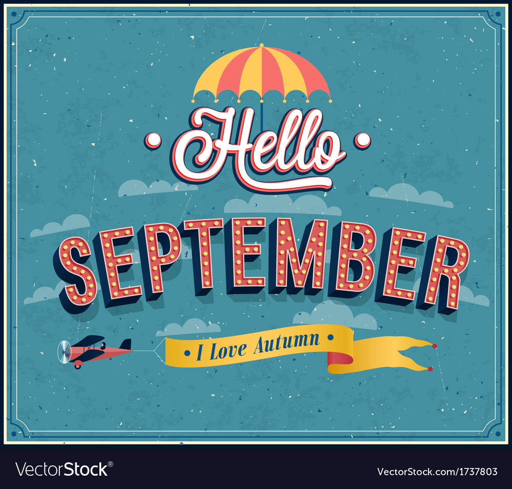 Hello september typographic design vector | Price: 1 Credit (USD $1)