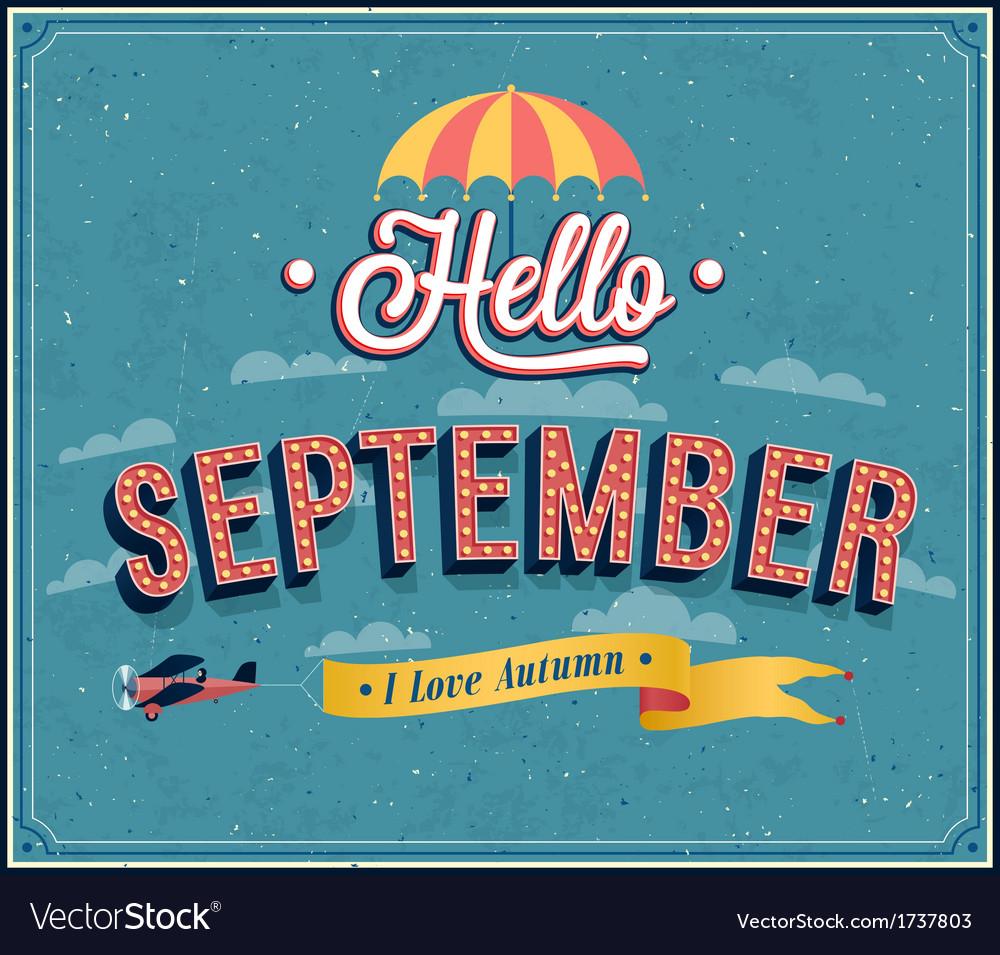 Hello september typographic design vector   Price: 1 Credit (USD $1)