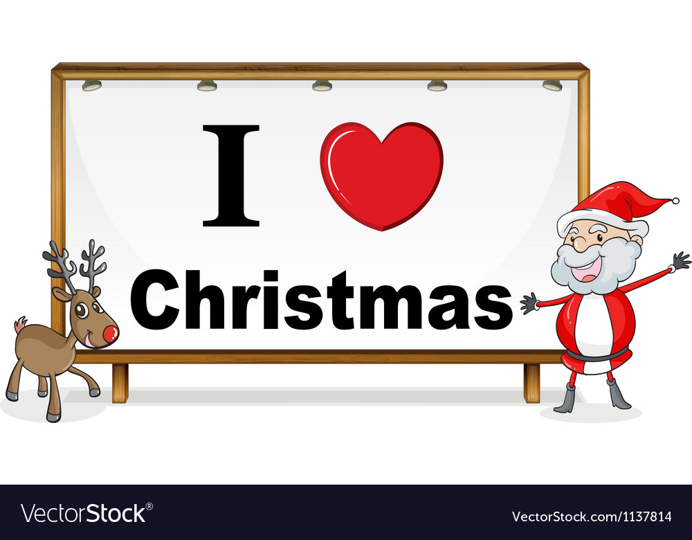 Santa claus reindeer and a notice board vector | Price: 1 Credit (USD $1)
