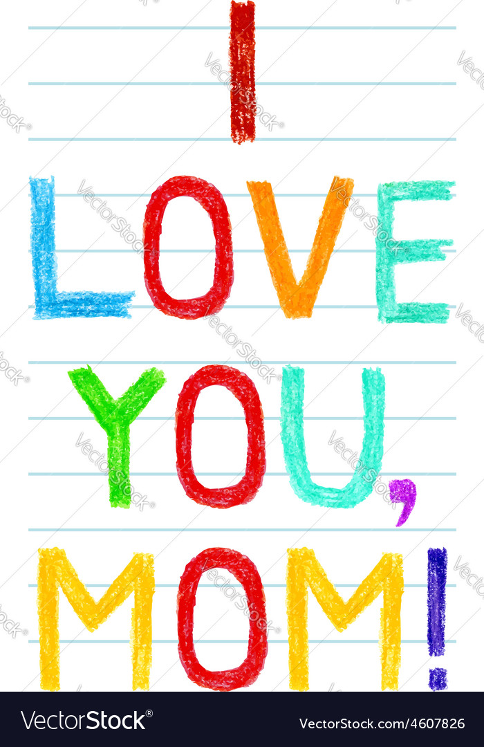 Phrase i love you mom child writing style on lined vector | Price: 1 Credit (USD $1)
