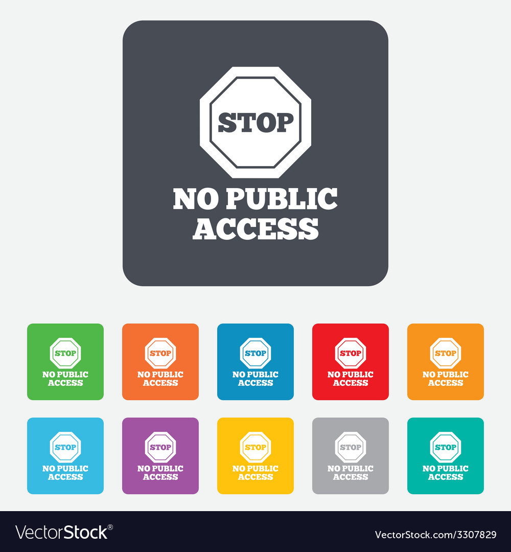 No public access sign icon caution stop symbol vector | Price: 1 Credit (USD $1)