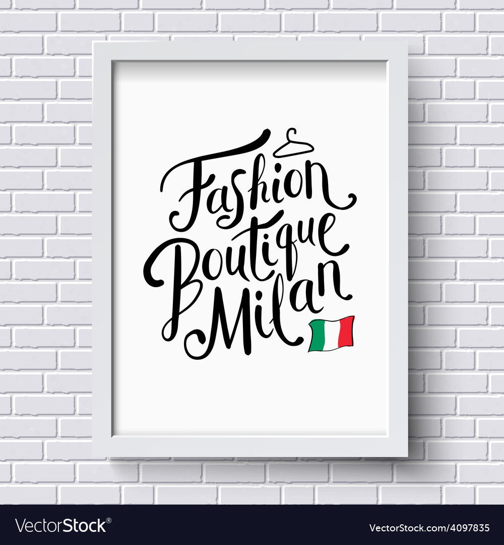 Fashion boutique milan concept on a frame vector | Price: 1 Credit (USD $1)