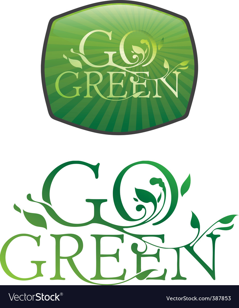 Go green typography vector | Price: 1 Credit (USD $1)